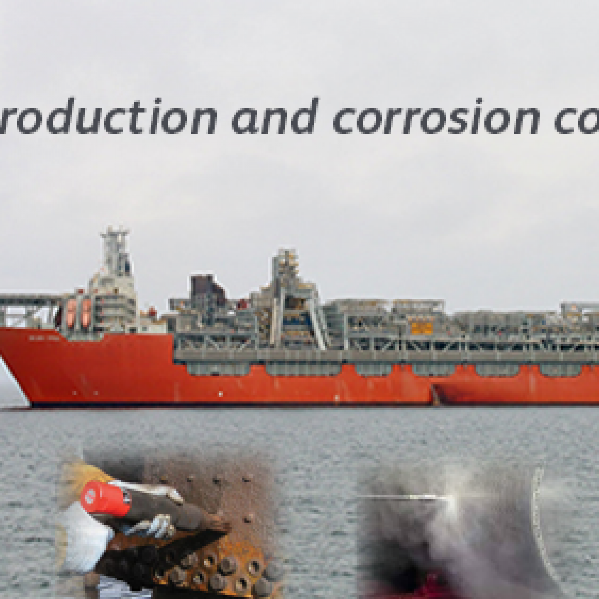 FPSO - Introduction and corrosion control